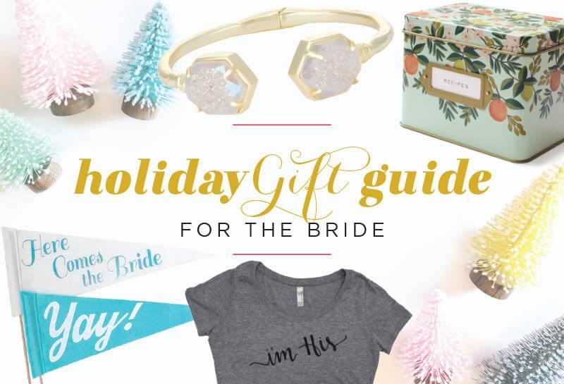 holidaygiftguide_forthebride_featured_edit