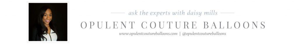 BOOSS20_AskTheExpert_Blog_Footers_OpulentCoutureBalloons