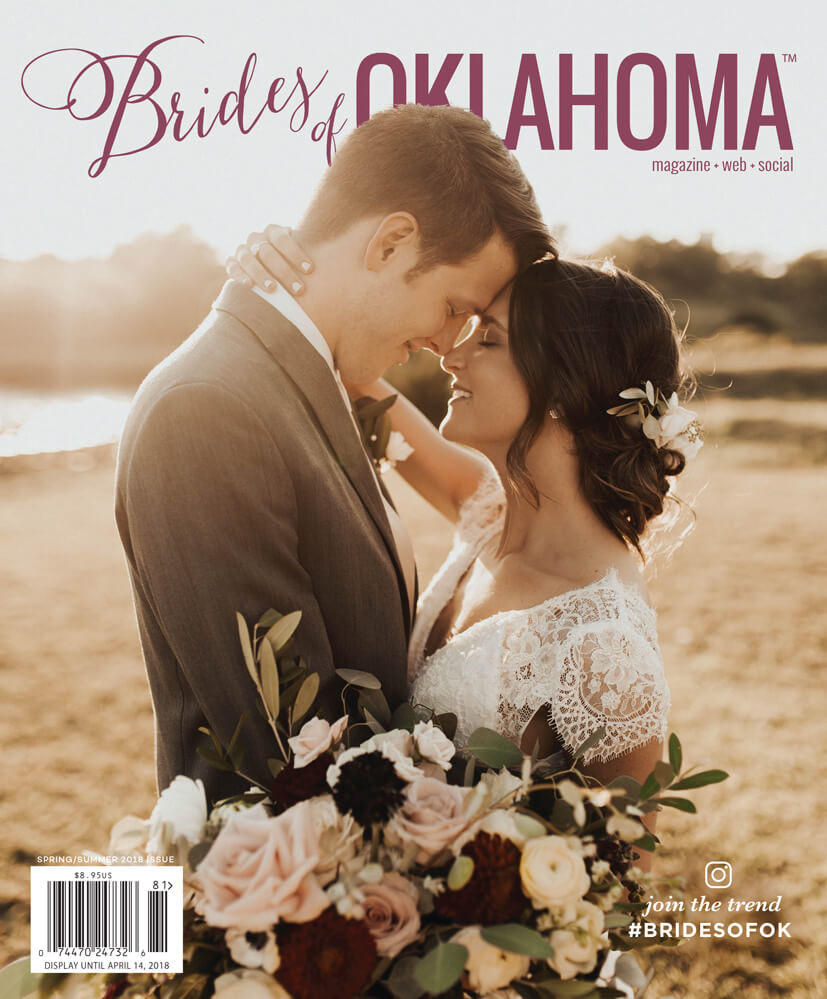 Spring Summer 2018 Issue of Brides of Oklahoma Magazine